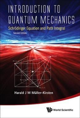 Introduction to Quantum Mechanics: Schrödinger Equation and Path Integral