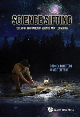 Science Sifting: Tools for Innovation in Science and Technology