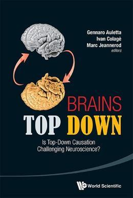 Brains Top Down: Is Top-Down Causation Challenging Neuroscience?