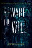 Beware the Wild