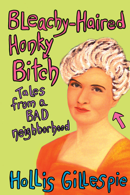Bleachy-Haired Honky Bitch