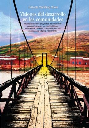 Visiones del desarrollo en las comunidades