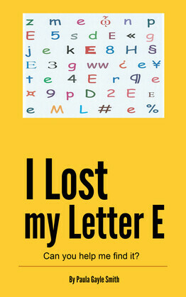 I Lost My Letter E: Can you help me find it?