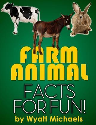 Farm Animal Facts for Fun!