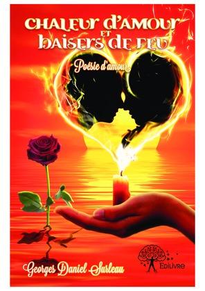 Chaleur d'amour et baisers de feu