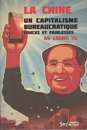 La Chine: un capitalisme bureaucratique