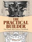 The Practical Builder: The Classic 18th-Century Handbook