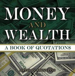 Money and Wealth: A Book of Quotations