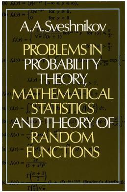 Problems in Probability Theory, Mathematical Statistics and Theory of Random Functions