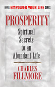 Prosperity: Spiritual Secrets to an Abundant Life