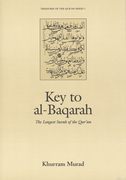 Key to al-Baqarah: The Longest Surah of the Qur'an