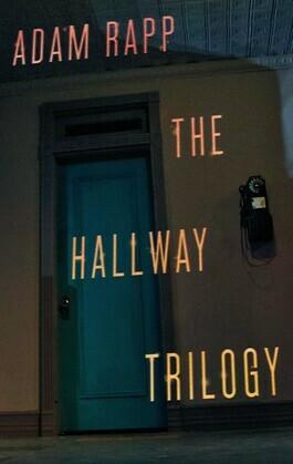 The Hallway Trilogy