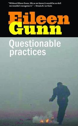 Questionable Practices: Stories