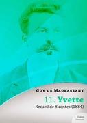 Yvette, recueil de 8 contes