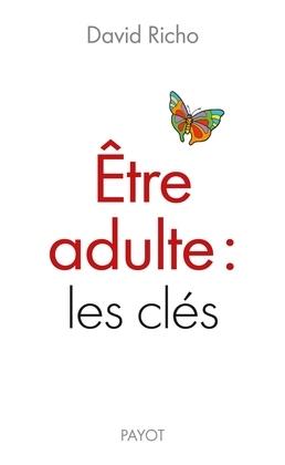 Être adulte : les clés