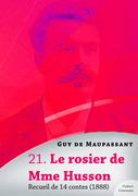 Le rosier de Mme Husson, recueil de 14 contes