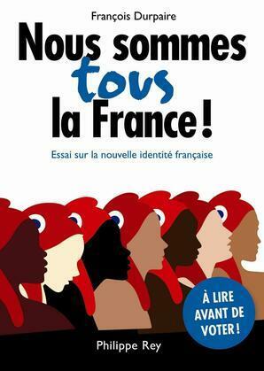 Nous sommes tous la France !