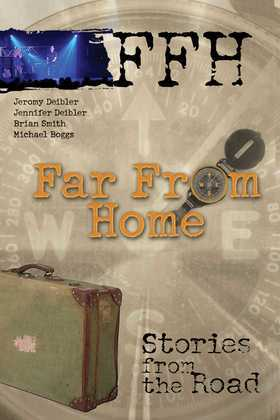 Far From Home: Stories From the Road