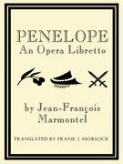 Penelope: An Opera Libretto