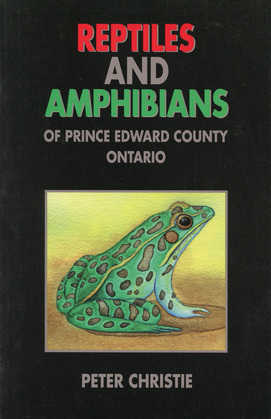 Reptiles and Amphibians of Prince Edward County, Ontario