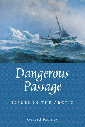 Dangerous Passage: Issues in the Arctic