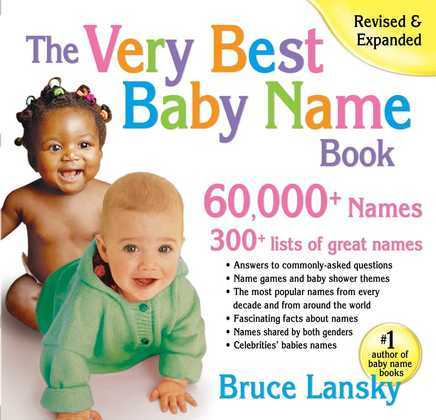 The Very Best Baby Name Book