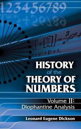 History of the Theory of Numbers, Volume II: Diophantine Analysis