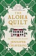 The Aloha Quilt: An Elm Creek Quilts Novel