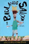 The Badlands Saloon: An Illustrated Novel