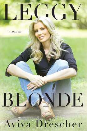 Leggy Blonde: A Memoir
