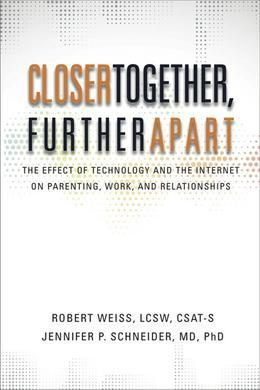Closer Together, Further Apart: The Effect of Technology and the Internet on Parenting, Work, and Relationships