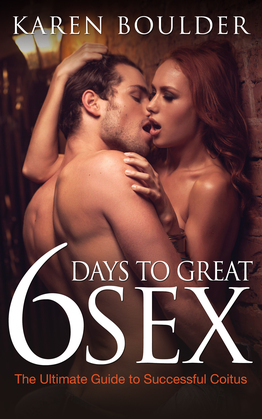 6 Days to Great Sex