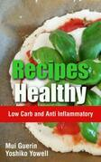 Recipes Healthy: Low Carb and Anti Inflammatory