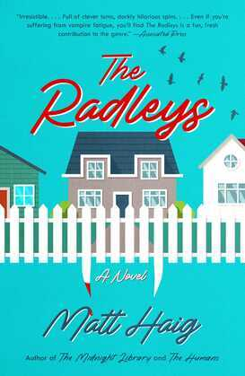 The Radleys: A Novel
