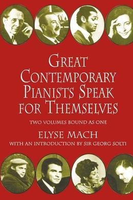 Great Contemporary Pianists Speak for Themselves