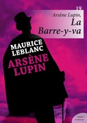 Arsène Lupin, La Barre-y-va