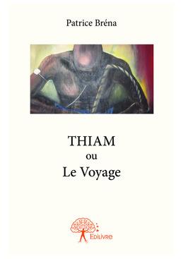 THIAM ou Le Voyage