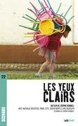 Les Yeux clairs (scénario du film)