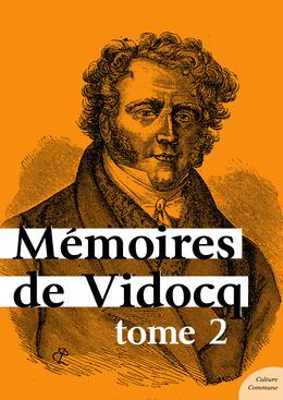 Mémoires de Vidocq, tome 2