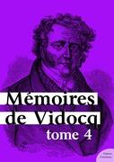 Mémoires de Vidocq, tome 4