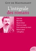 L'intégrale des romans de Guy de Maupassant