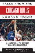 Tales from the Chicago Bulls Locker Room