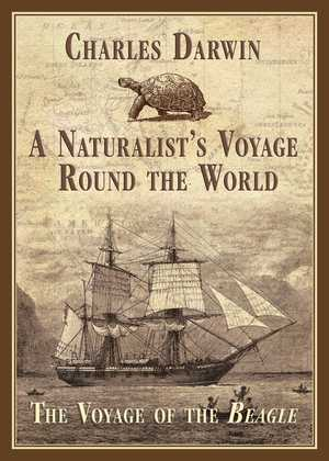 A Naturalist's Voyage Round the World