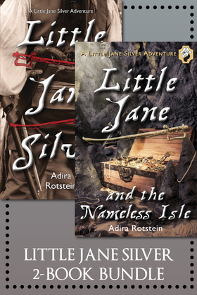 The Little Jane Silver 2-Book Bundle: Little Jane Silver / Little Jane and the Nameless Isle