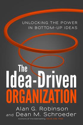 The Idea-Driven Organization