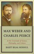 Max Weber and Charles Peirce