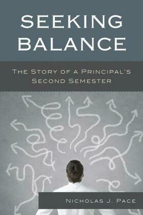 Seeking Balance: The Story of a Principal's Second Semester