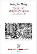 Pour une anthropologie de l'espace