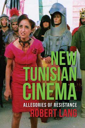 New Tunisian Cinema: Allegories of Resistance
