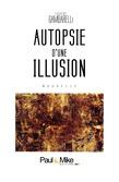 Autopsie d'une illusion